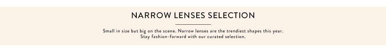 Narrow Lenses Sunglasses Collection
